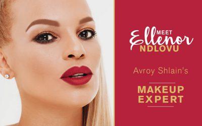 Introducing Ellenor Ndlovu, Avroy Shlain's Makeup Expert